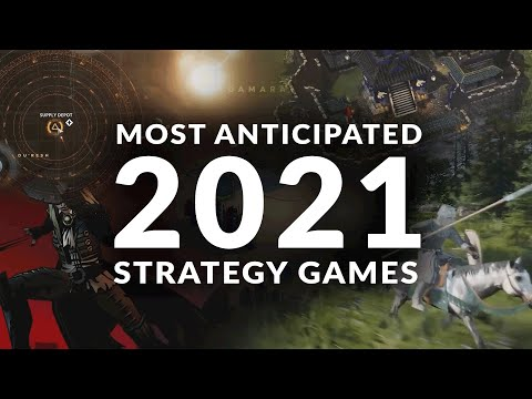 (New) Most anticipated new strategy games 2021 (real time strategy, 4x e turn based strategy games)