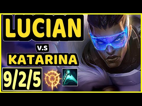 (New) Tuesday (lucian) vs katarina - 9 2 5 kda mid challenger gameplay - na