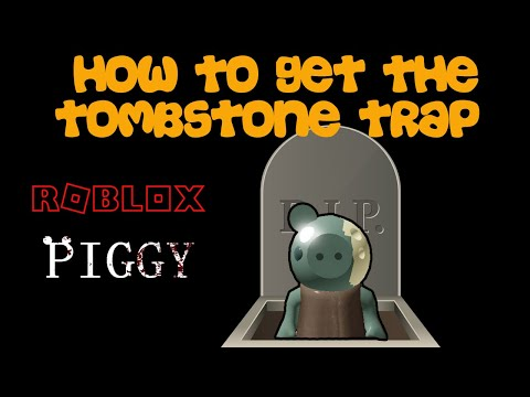 (HD) How to get the tombstone trap! roblox piggy spooky hunt! special halloween secret!