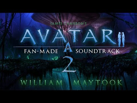 (New) Avatar 2 (james cameron) | fan-made soundtrack - william maytook (feat daisymeadow)