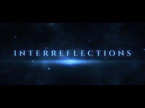 (New) Interreflections, official film trailer. by peter joseph (2020)