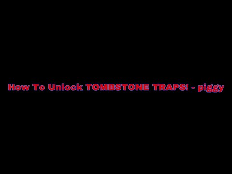 (HD) How to unlock tombstone traps! new secret piggy trap.. (piggy halloween