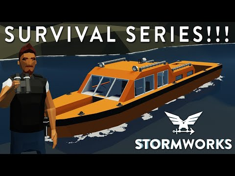 (New) New survival series - stormworks version 1.0