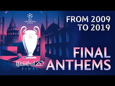 (New) Uefa champions league final anthems 2009-2019