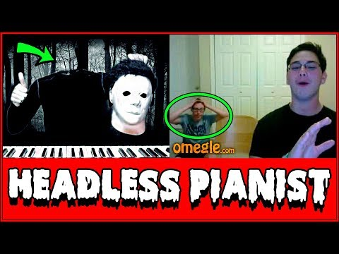 (Ver Filmes) Headless michael myers plays piano on omegle prank!!