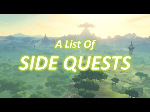 (New) A list of all side quests (zelda: breath of the wild - botw)