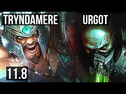 (New) Tryndamere vs urgot (top) (defeat) | 3.1m mastery, 9 solo kills, 900+ games | br diamond | v11.8