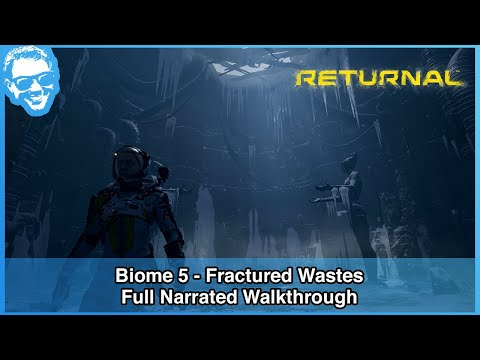 (New) Fractured wastes (biome 5) - returnal full narrated walkthrough 5 of 6 [4k]