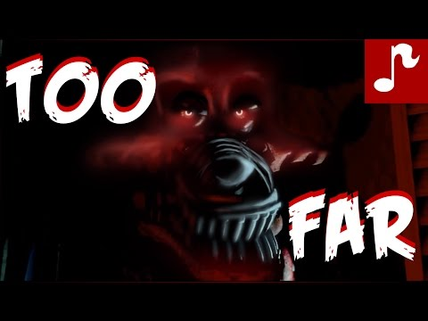 (New) Too far | five nights at freddys 4 song