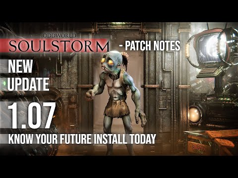 (New) New oddworld soulstorm update 1.07 👽 patch notes gaming news 2021