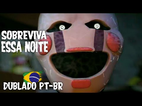 (New) (fnaf música) survive the night (dublado pt-br)