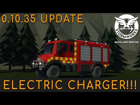 (New) Stormworks 0.10.35 update (new electric charger!!!!)