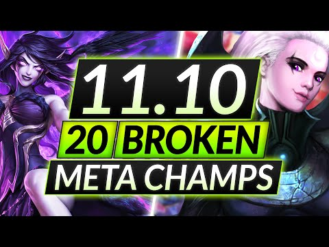 (New) 20 most broken champions to main and rank up in 11.10 - tips for season 11 - lol guide