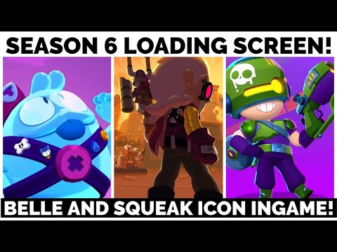 (New) New season 6 loading screen! - belle and squeak icon ingame! - april update - brawl stars news