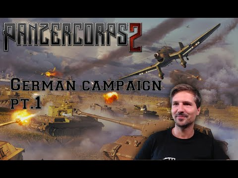 (New) Panzer corps 2 - german campaign pt. 1 | invasion of poland