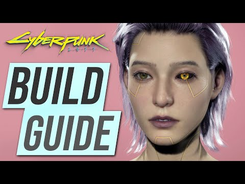 (New) Cyberpunk 2077 – before you build your character - watch this!