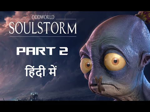 (New) Oddworld soulstorm in hindi part 2 gameplay by techtube