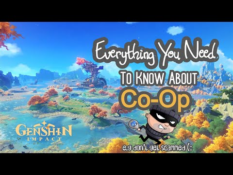 (New) Everything you need to know about genshin impact co-op! increase loot e avoid being robbed!!!