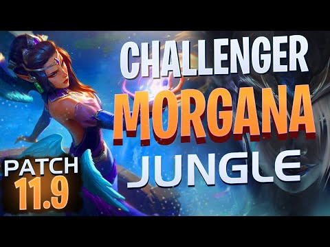 (New) Morgana jungle *korea challenger* patch 11.9 - how to play morgana jg patch 11.9