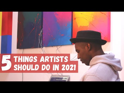 (New) 5 things artist should do in 2021 - clubhouse, crypto art and more