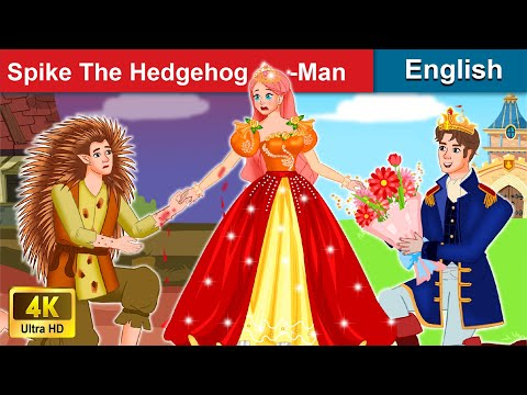 (Ver Filmes) Spike the hedgehog-man 👦 bedtime stories 🌛 fairy tales for teenagers | woa fairy tales