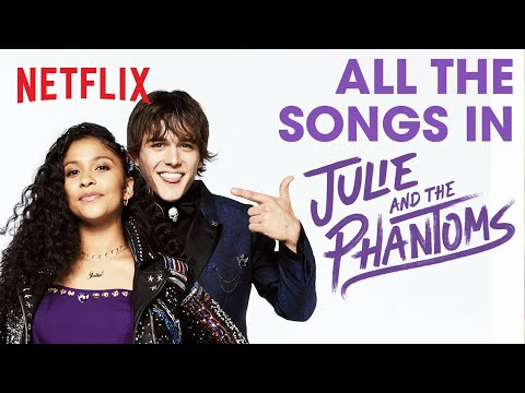 (Ver Filmes) Every song from julie and the phantoms | netflix futures