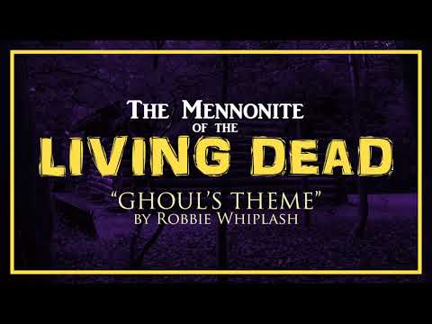 (HD) Ghouls theme from the mennonite of the living dead score