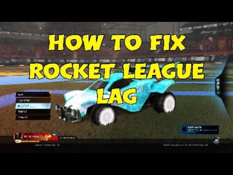 (New) How to fix lag in the new rocket league season