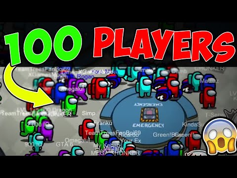(New) How to play among us with 100 players