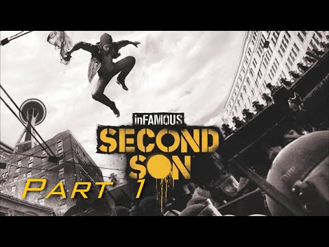 (New) Infamous second son walkthrough part 1 - no commentary (good karma) (ps4)