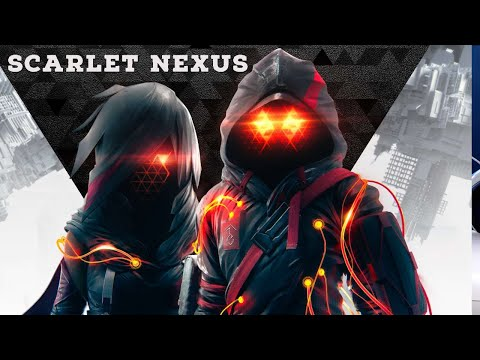(New) Scarlet nexus ... is this one for your collection? lets take a look at scarlet nexus