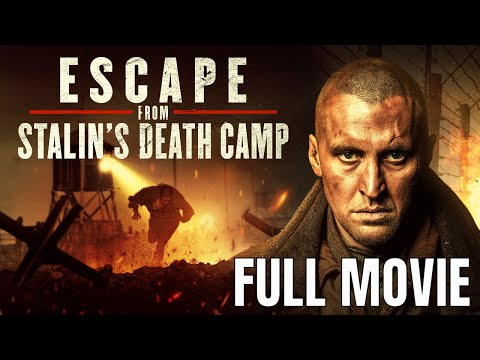 (New) Escape from stalins death camp | full action movie