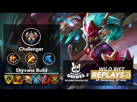 (New) Wild rift shyvana jungle challenger ranked gameplay