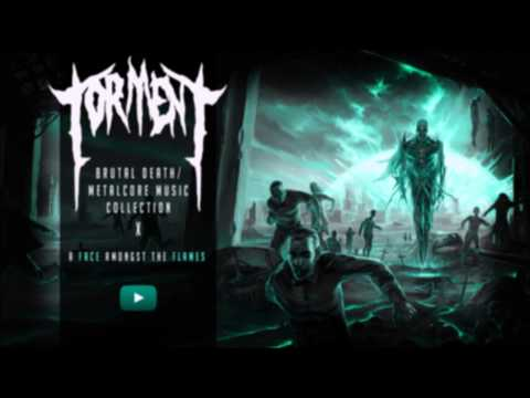 (New) ► extreme brutal metal deathcore music collection x [torment.] ☠ 1 hour ☠