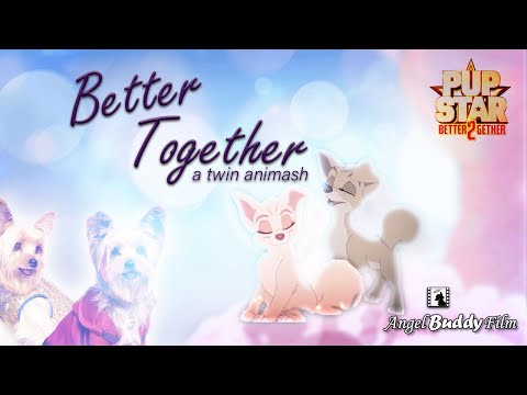 (HD) ★ better together ★ - pup star twin animash (𝟐.𝟑𝐊+ 𝐬𝐮𝐛𝐬!)