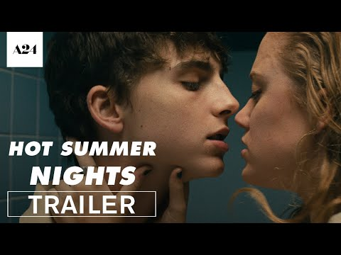 (New) Hot summer nights | official trailer hd | a24