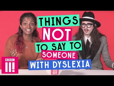 (HD) Things not to say to someone with dyslexia