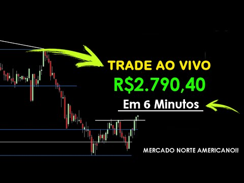 (New) Trade ao vivo: r$2.790,40 em 6 minutos no mercado de capitais