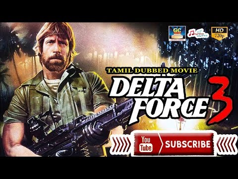(HD) Delta force 3 full movie   tamil dubbed movie   hollywood collection  nick cassavetes   eric douglas