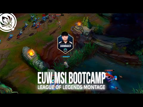 (New) Msi bootcamp in euw ep 1 - league of legends montage