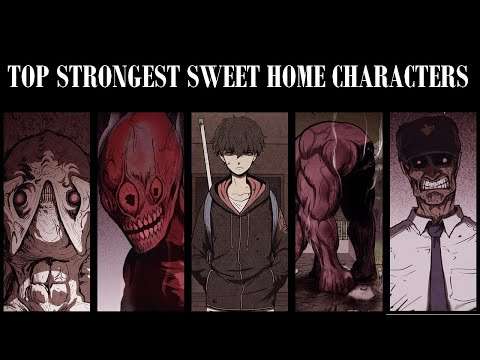 (New) Top 20 strongest sweet home characters