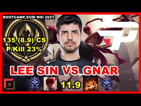 (New) Robo lee sin vs gnar top patch 11.9   pain bootcamp euw - msi 2021