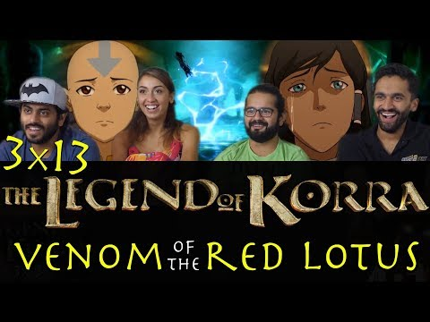(New) The legend of korra - 3x13 venom of the red lotus - group reaction