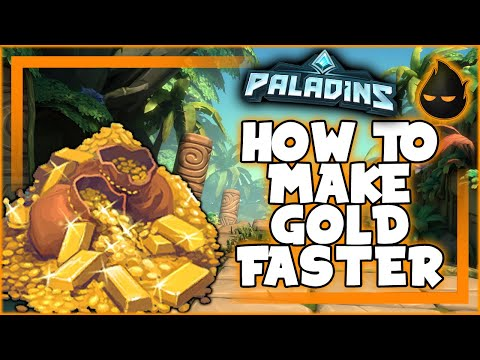 (New) How to make gold faster in paladins