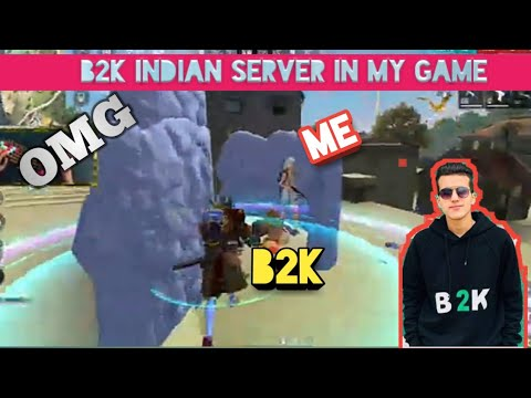 (New) B2k in my game || b2k kill my team ||b2k indian server gameplay ||con gaming ||