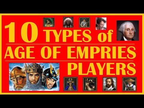 (New) 10 different types of age of empires players!