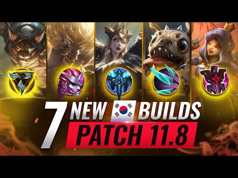 (New) 7 new broken korean builds you should abuse in patch 11.8 - league of legends