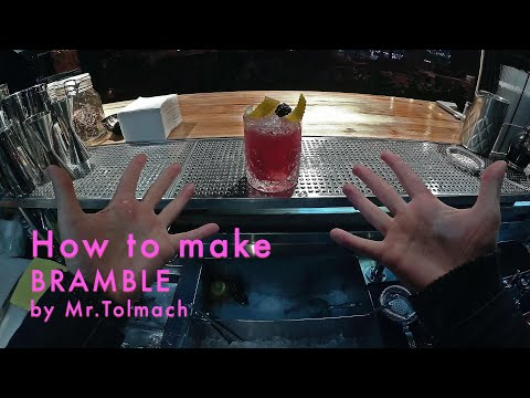 (New) How to make bramble by mr.tolmach