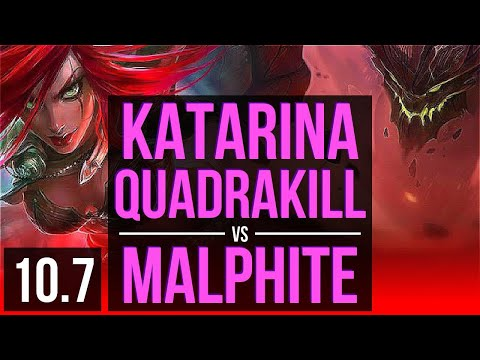 (New) Katarina vs malphite (top) | quadrakill, 1.5m mastery points, triple kill | br challenger | v10.7