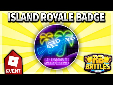 (HD) How to get island royale rb battles event badge!! (roblox)